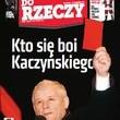 ?Do Rzeczy?: kto się boi Kaczyńskiego